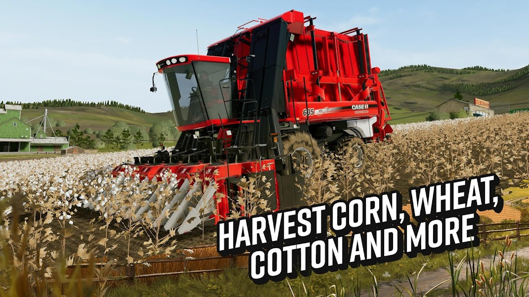 Harvest corn, wheat, cotton and more
