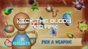 Kick the Buddy Mod APK Download Latest version 2021 [Unlocked All weapons] 1